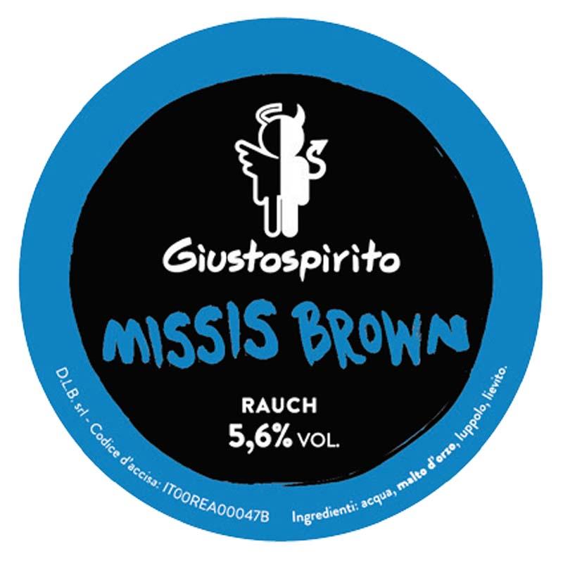 Giusto Spirito Missis Brown